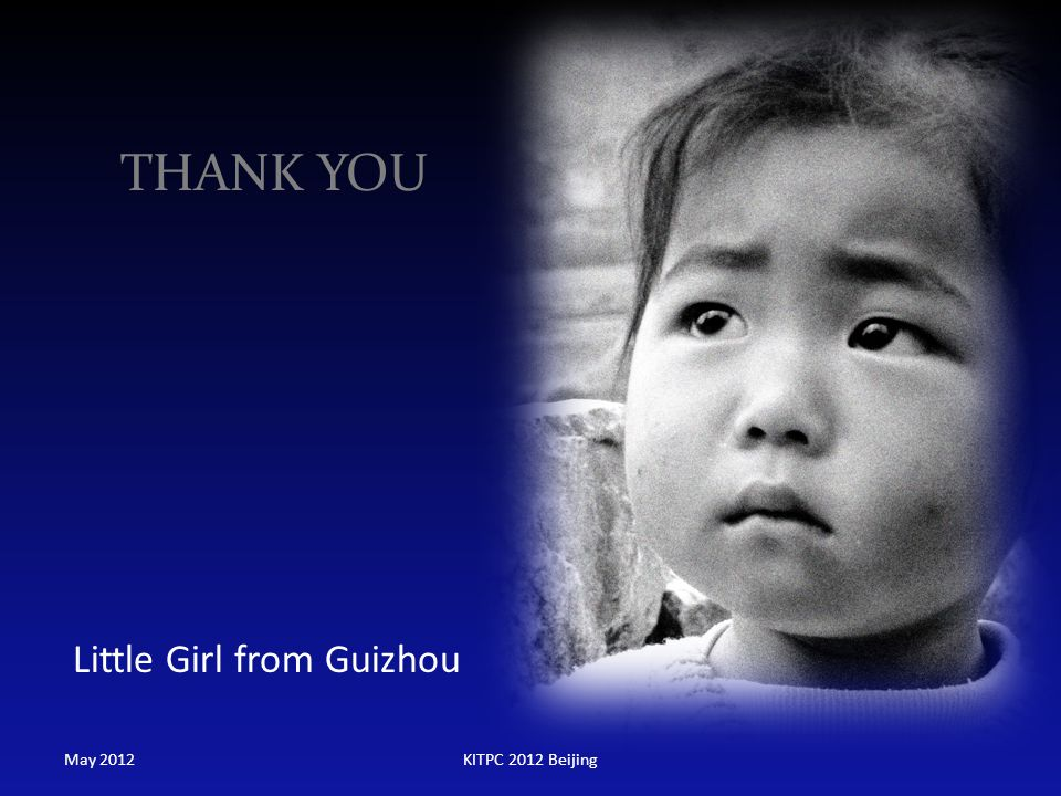 THANK YOU Little Girl from Guizhou May 2012 KITPC 2012 Beijing