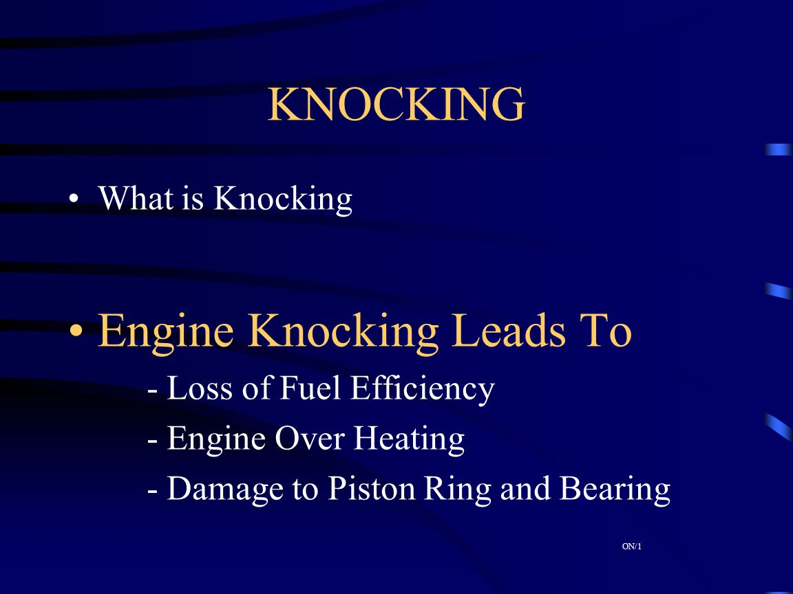Engine Knocking Leads To