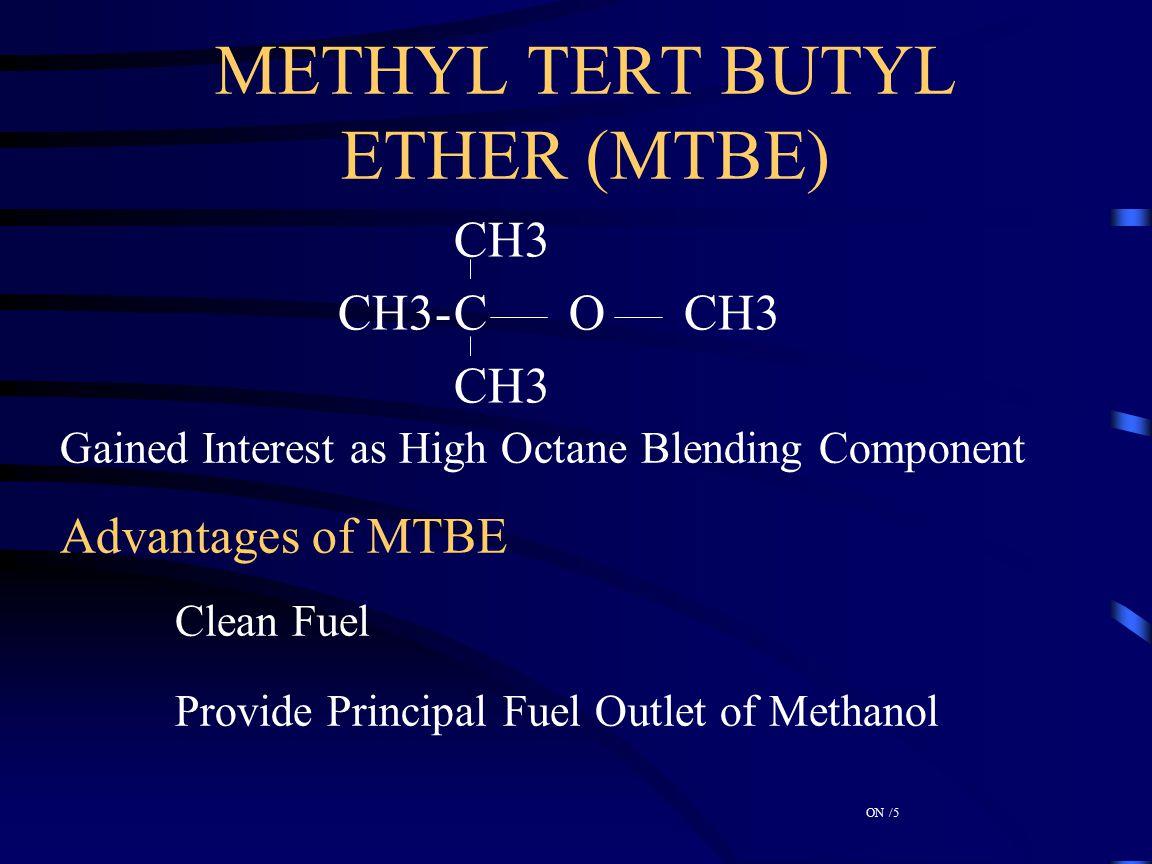 METHYL TERT BUTYL ETHER (MTBE)