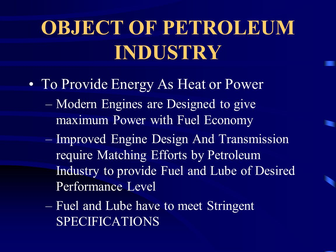 OBJECT OF PETROLEUM INDUSTRY