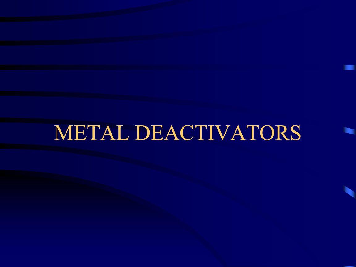 METAL DEACTIVATORS