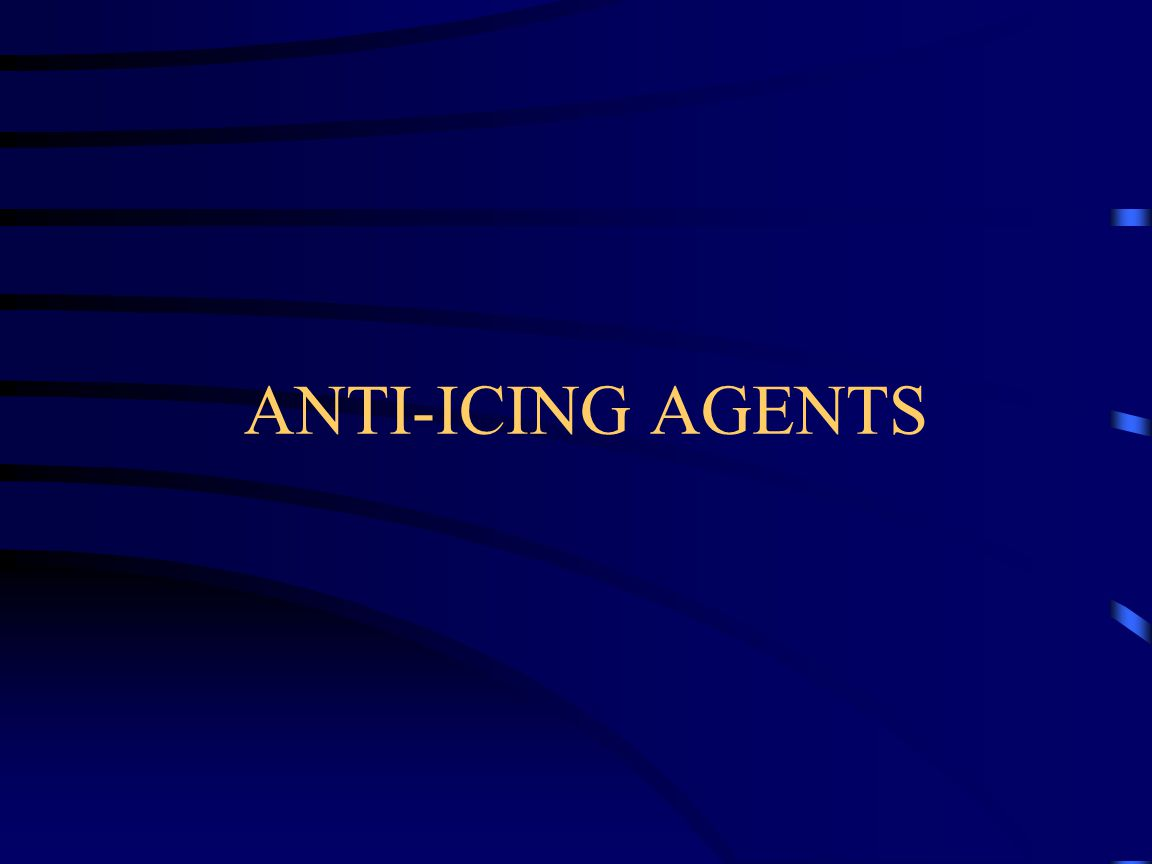 ANTI-ICING AGENTS