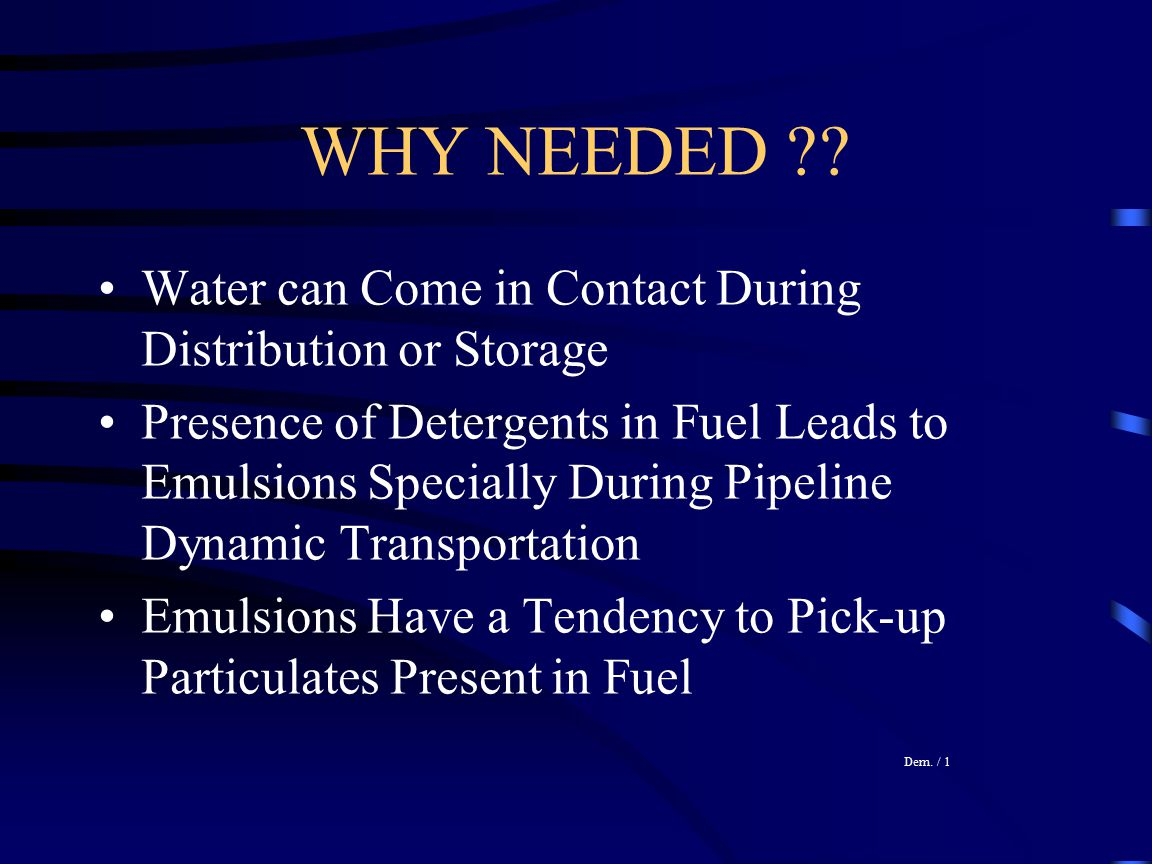 WHY NEEDED Water can Come in Contact During Distribution or Storage