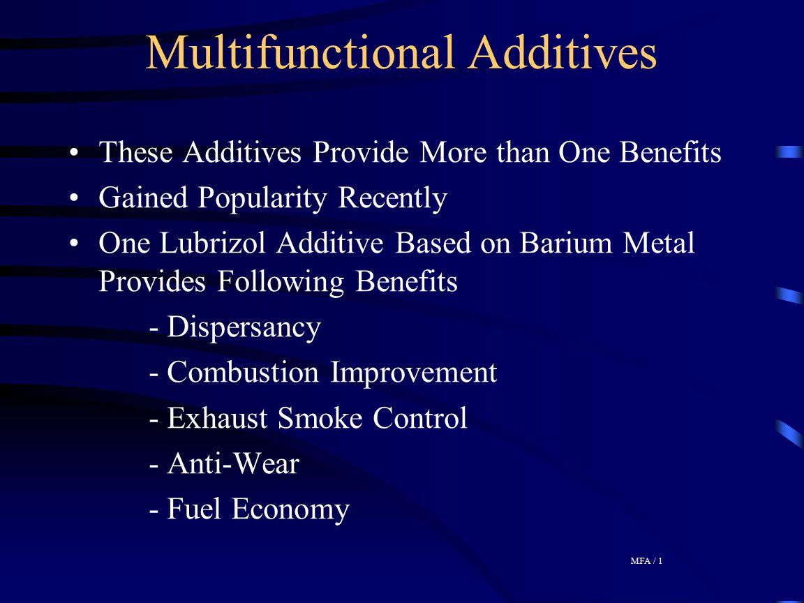 Multifunctional Additives