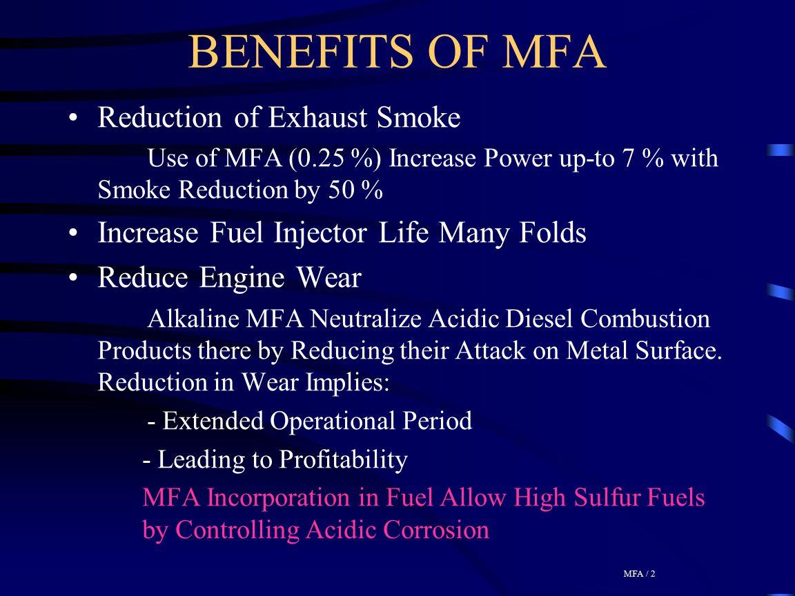 BENEFITS OF MFA Reduction of Exhaust Smoke
