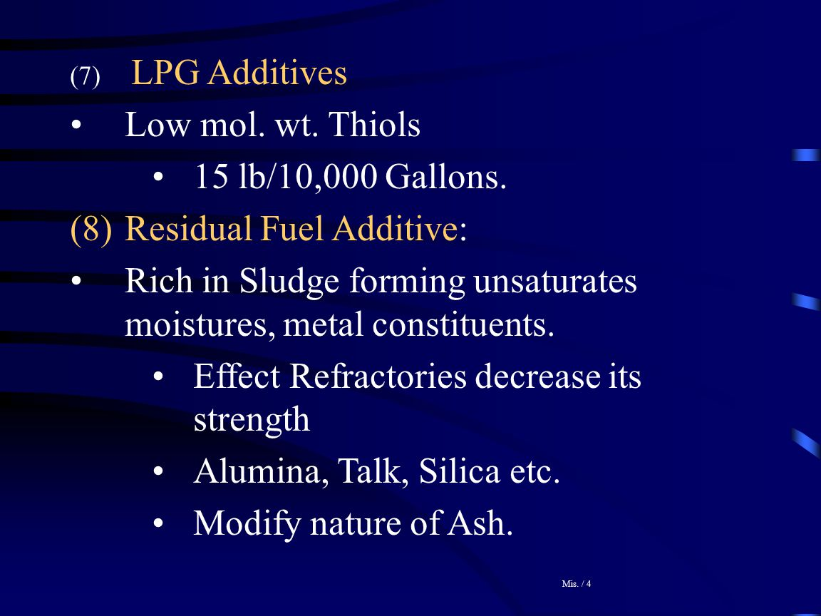 Residual Fuel Additive: