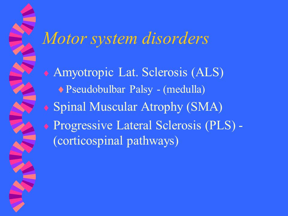 Motor system disorders