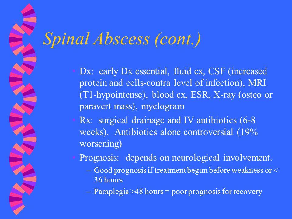 Spinal Abscess (cont.)