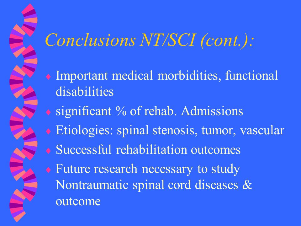 Conclusions NT/SCI (cont.):