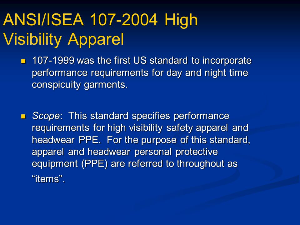 Ansi isea standard for high visibility apparel and