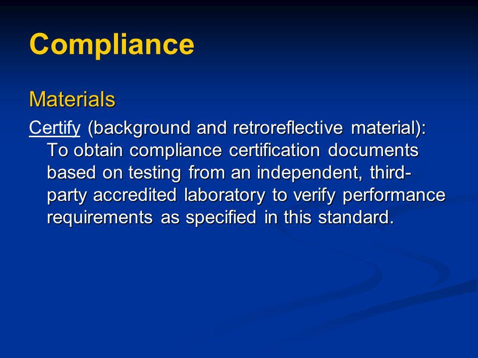 Compliance Materials.