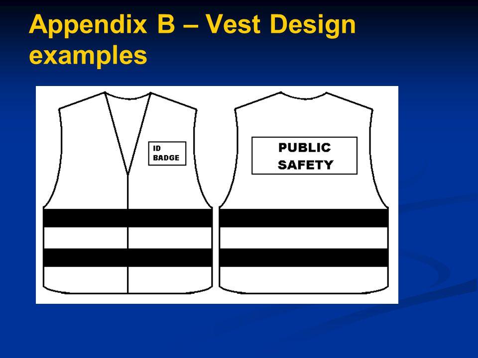 Appendix B – Vest Design examples