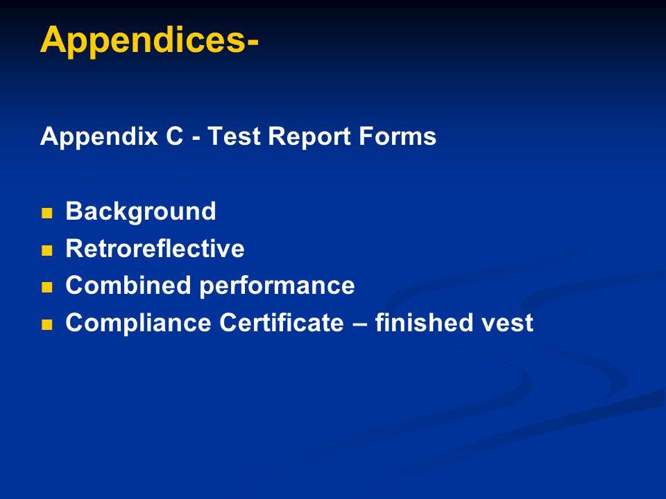Appendices- Appendix C - Test Report Forms Background Retroreflective