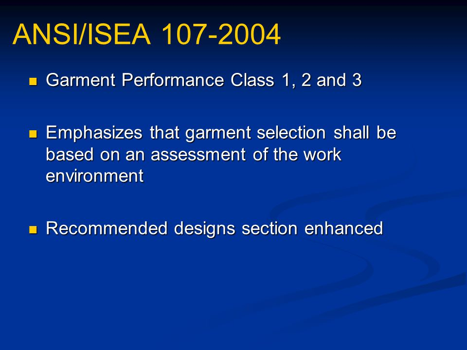 ANSI/ISEA 107-2004 Garment Performance Class 1, 2 and 3