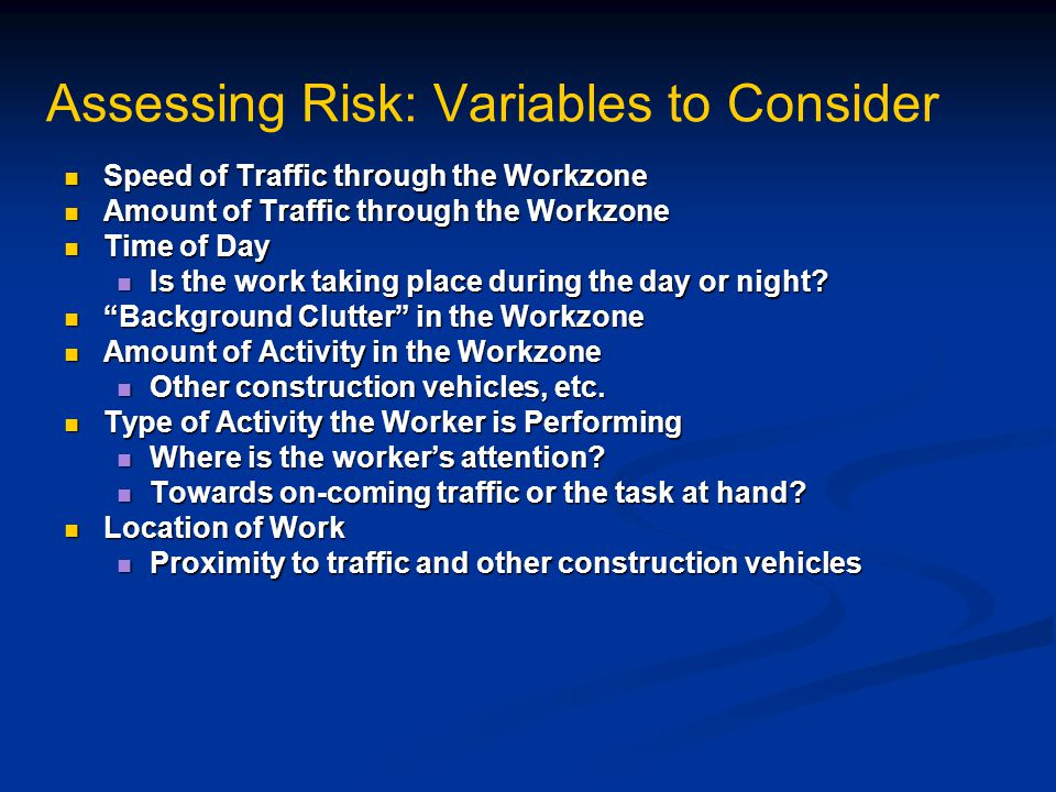 Assessing Risk: Variables to Consider