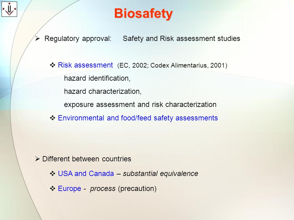 Biosafety Regulatory approval: Safety and Risk assessment studies