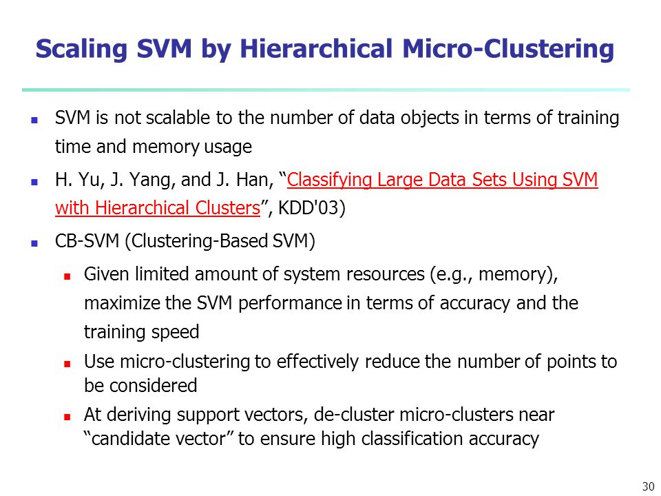 Scaling SVM by Hierarchical Micro-Clustering