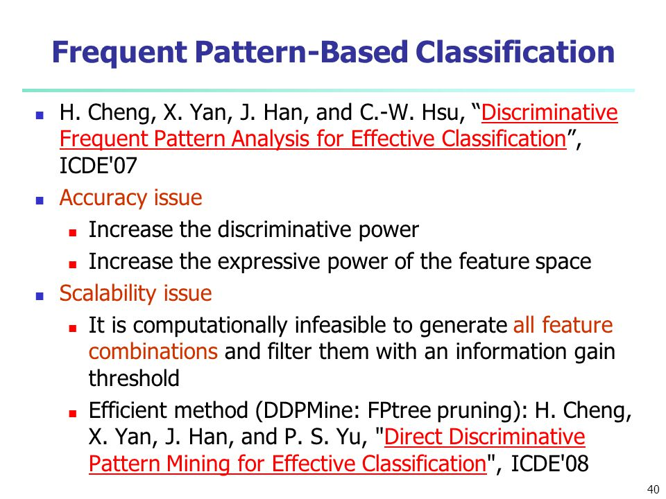 Frequent Pattern-Based Classification