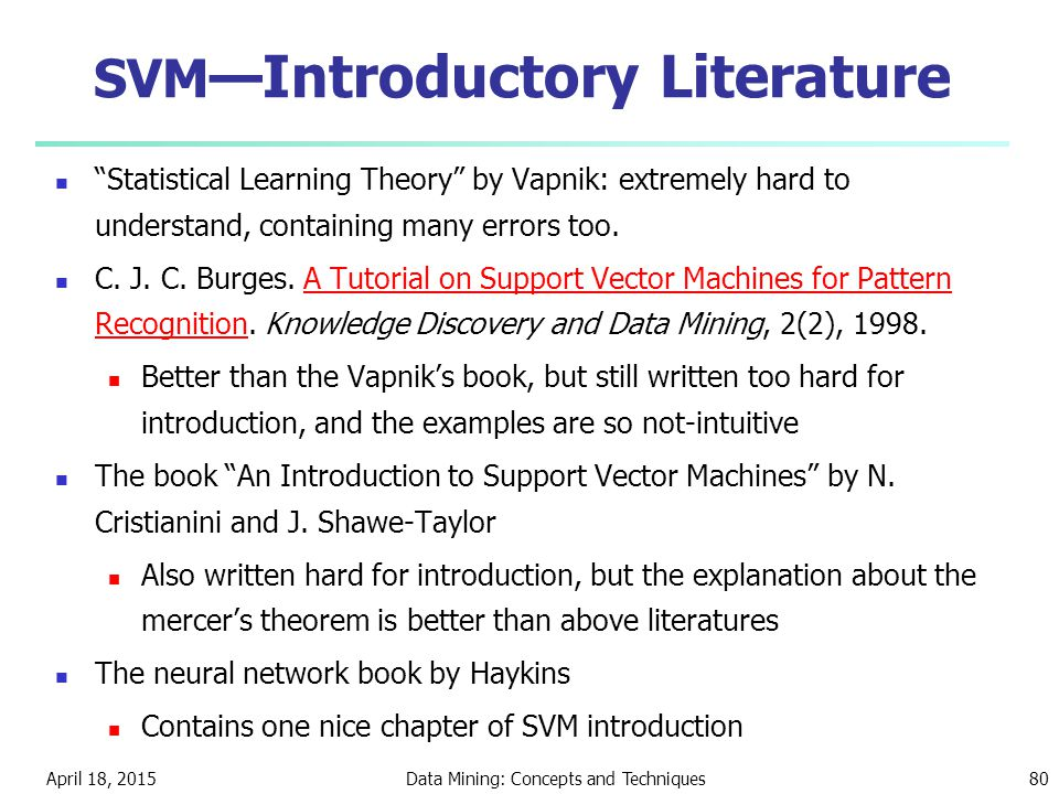 SVM—Introductory Literature
