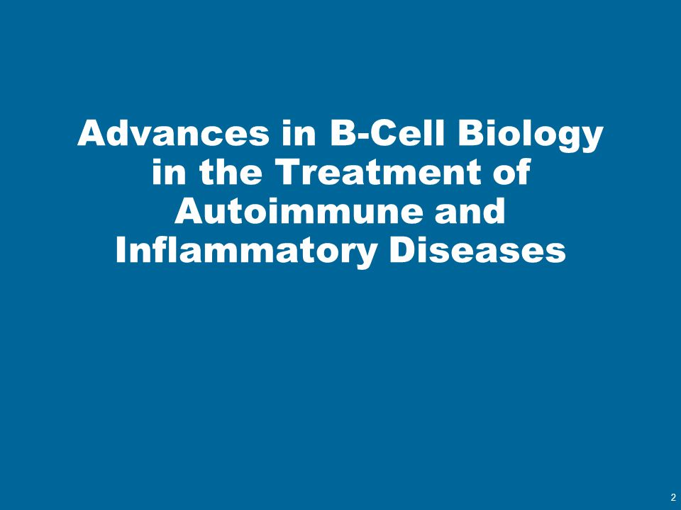 Advances in B-Cell Biology in the Treatment of Autoimmune and Inflammatory Diseases