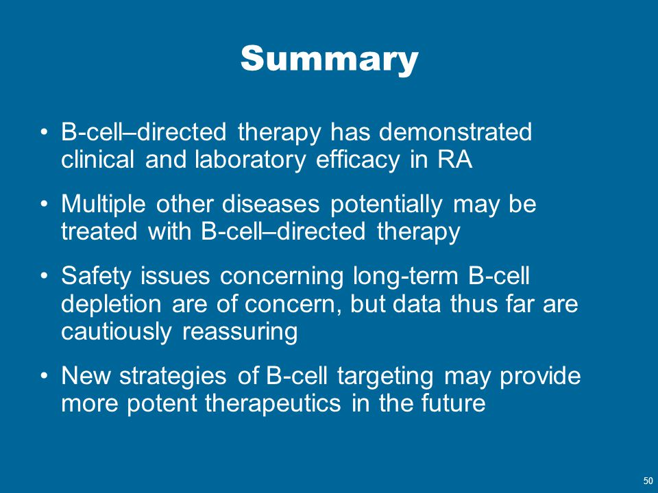 Summary B-cell–directed therapy has demonstrated clinical and laboratory efficacy in RA.