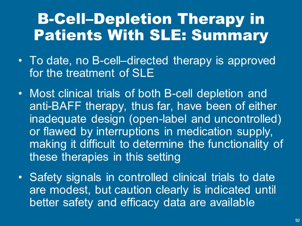 B-Cell–Depletion Therapy in Patients With SLE: Summary