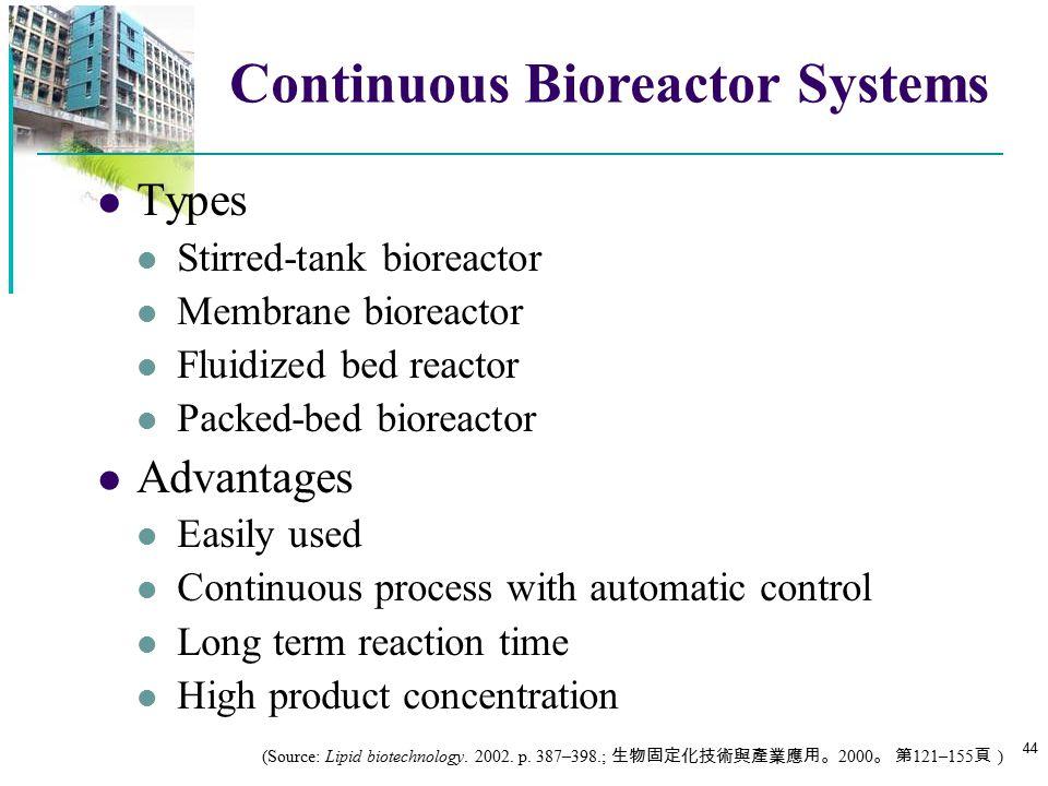 Continuous Bioreactor Systems