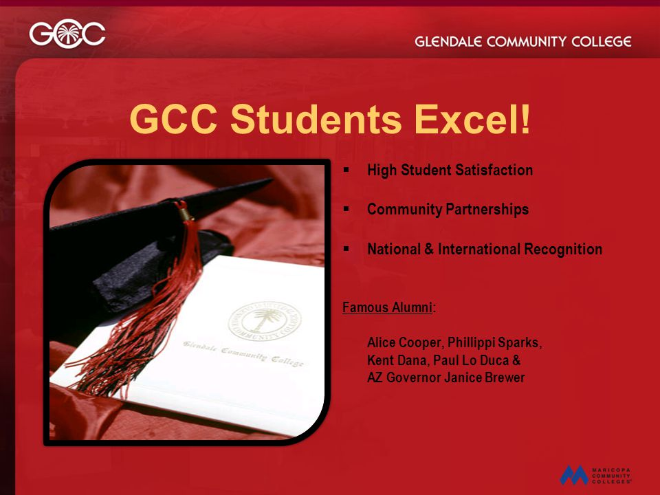 GCC Students Excel! High Student Satisfaction Community Partnerships