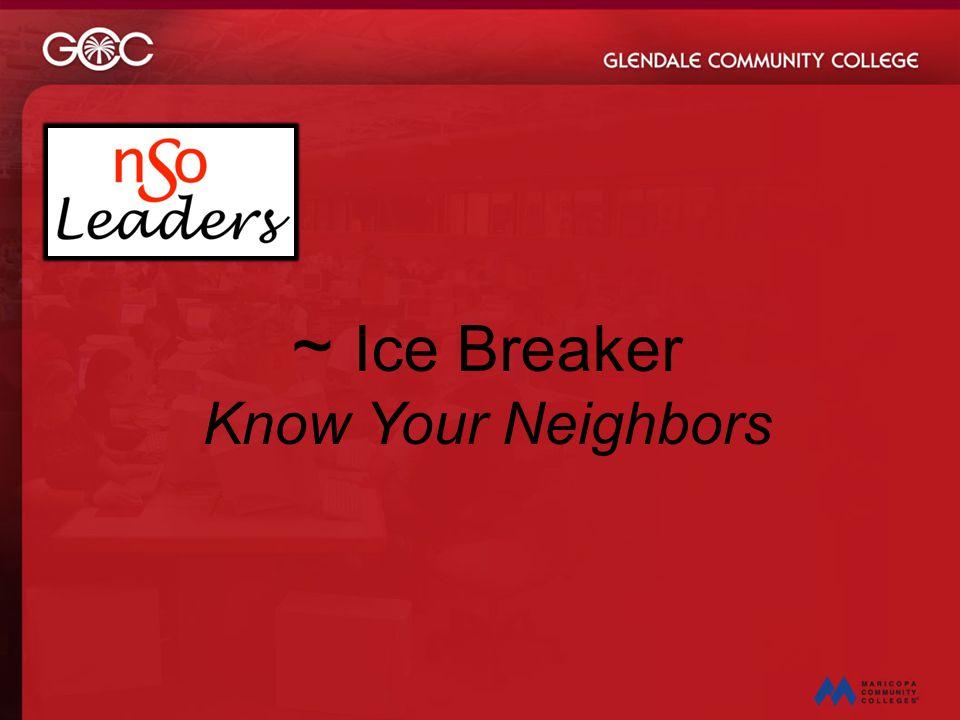 ~ Ice Breaker Know Your Neighbors