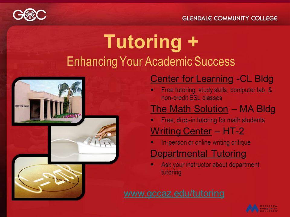 Tutoring + Enhancing Your Academic Success