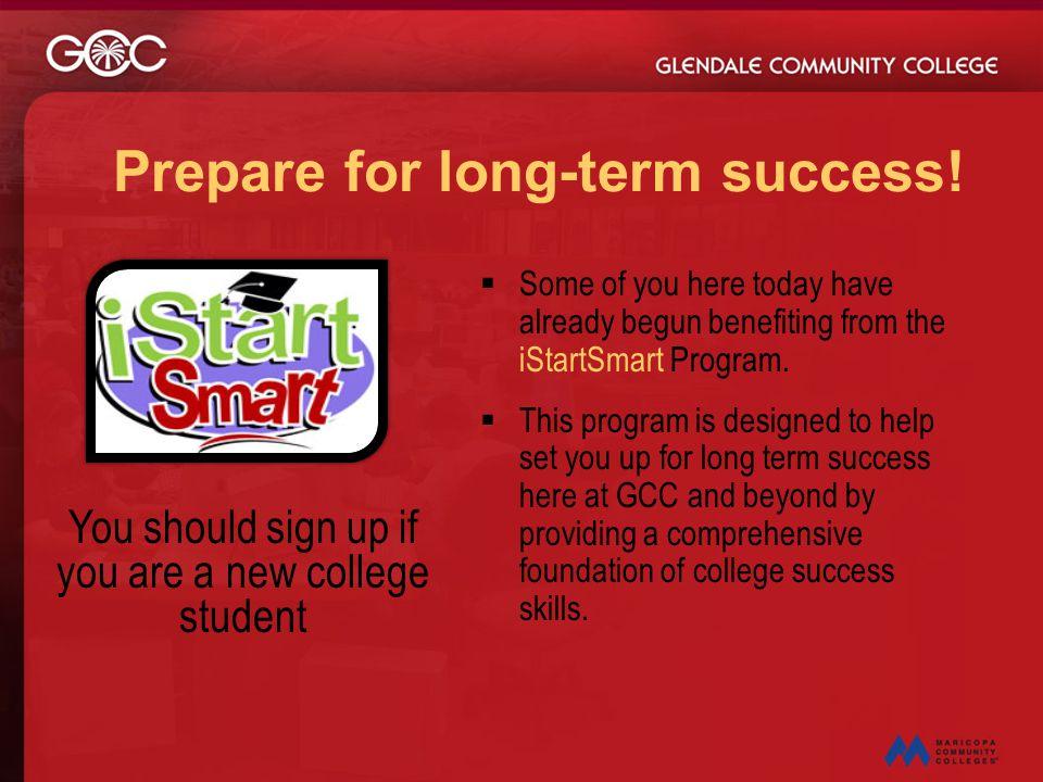 Prepare for long-term success!
