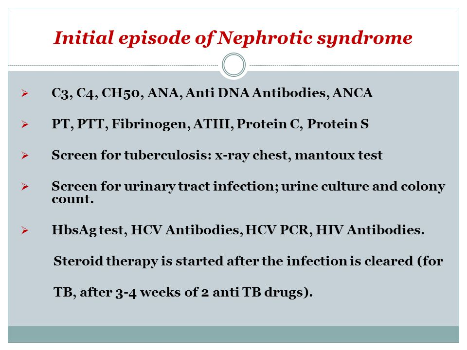 Initial episode of Nephrotic syndrome