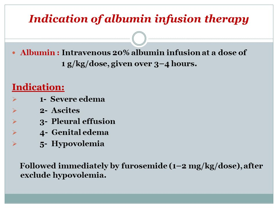 Indication of albumin infusion therapy