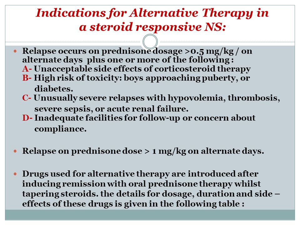 Indications for Alternative Therapy in a steroid responsive NS: