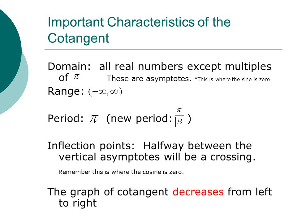 Important Characteristics of the Cotangent