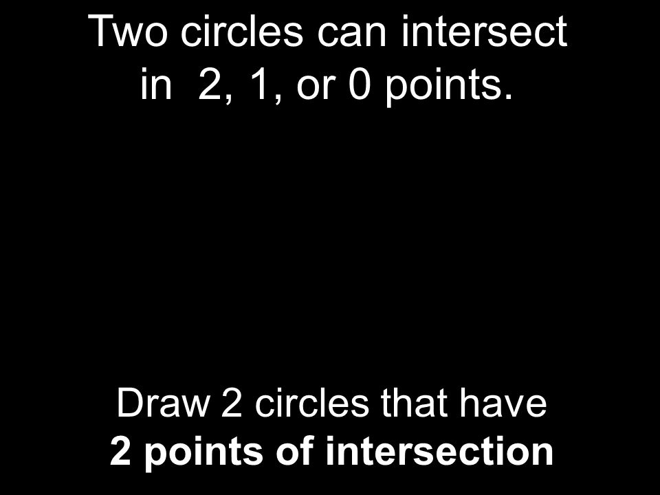 2 points of intersection