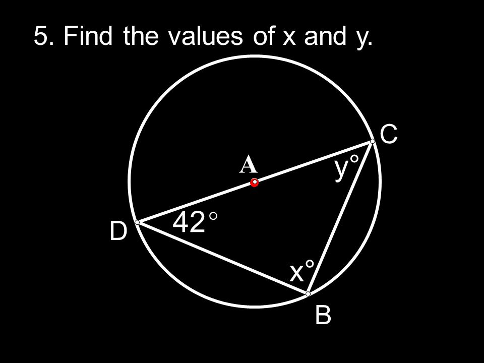 5. Find the values of x and y.