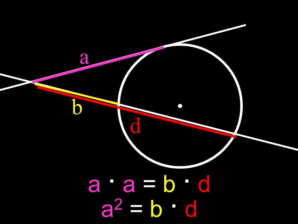 a b d a · a = b · d a2 = b · d