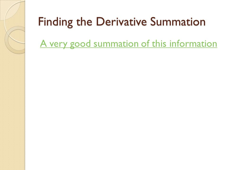 Finding the Derivative Summation