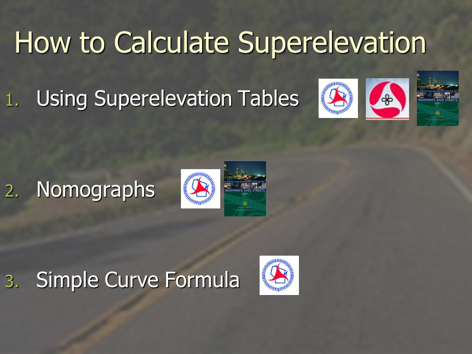 How to Calculate Superelevation