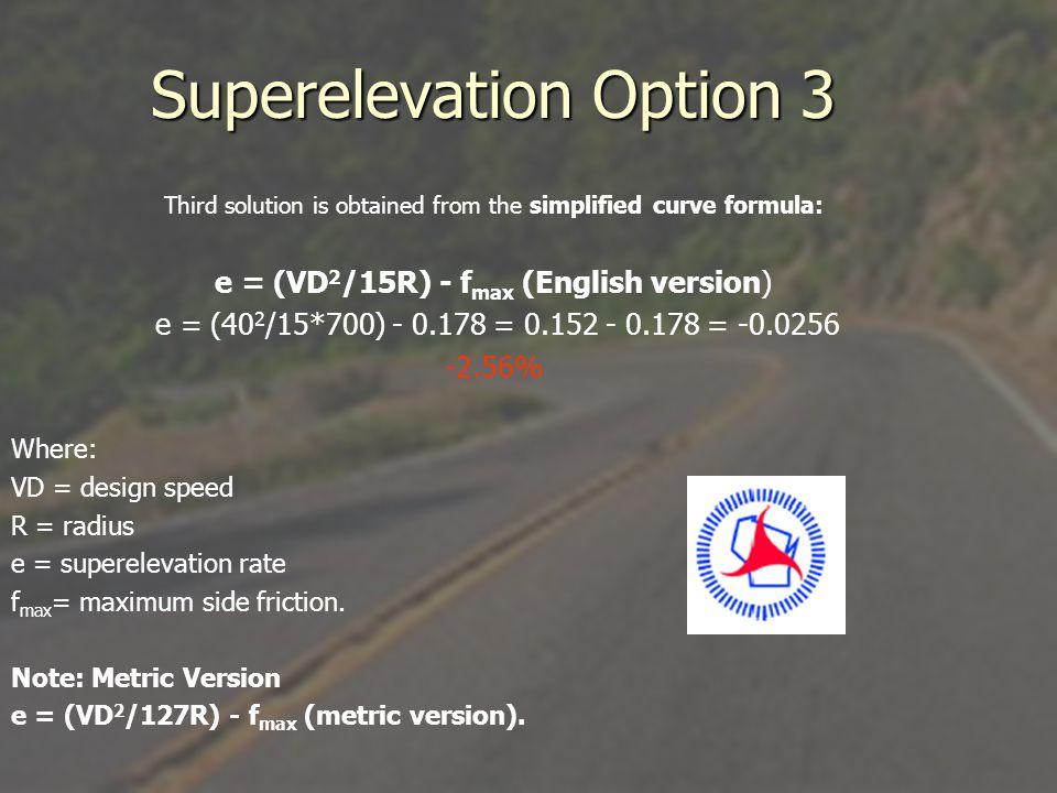 Superelevation Option 3