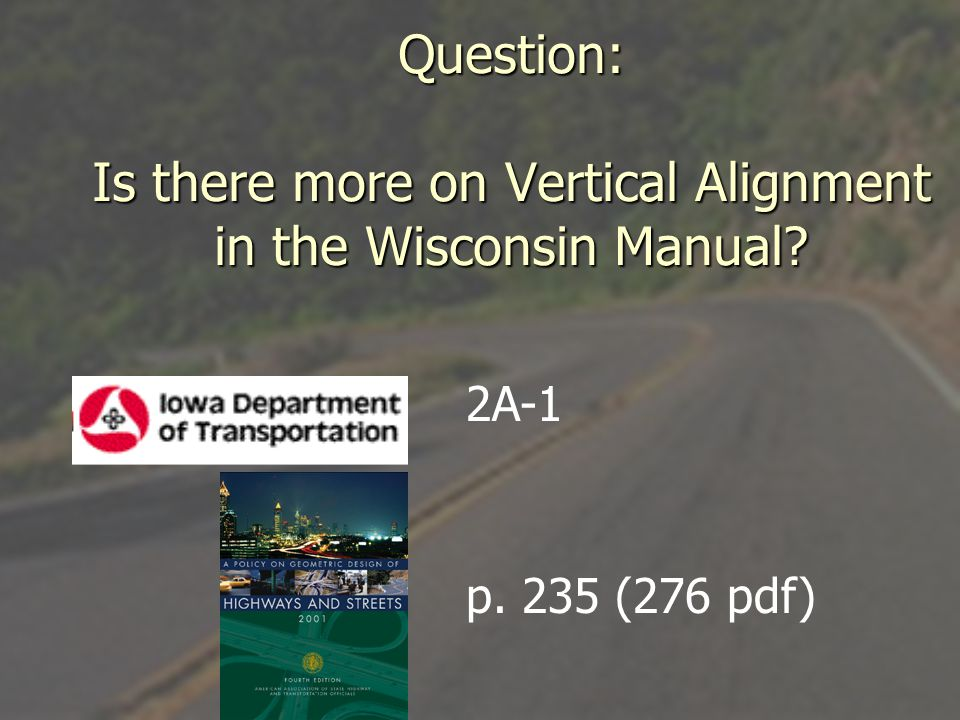 Question: Is there more on Vertical Alignment in the Wisconsin Manual