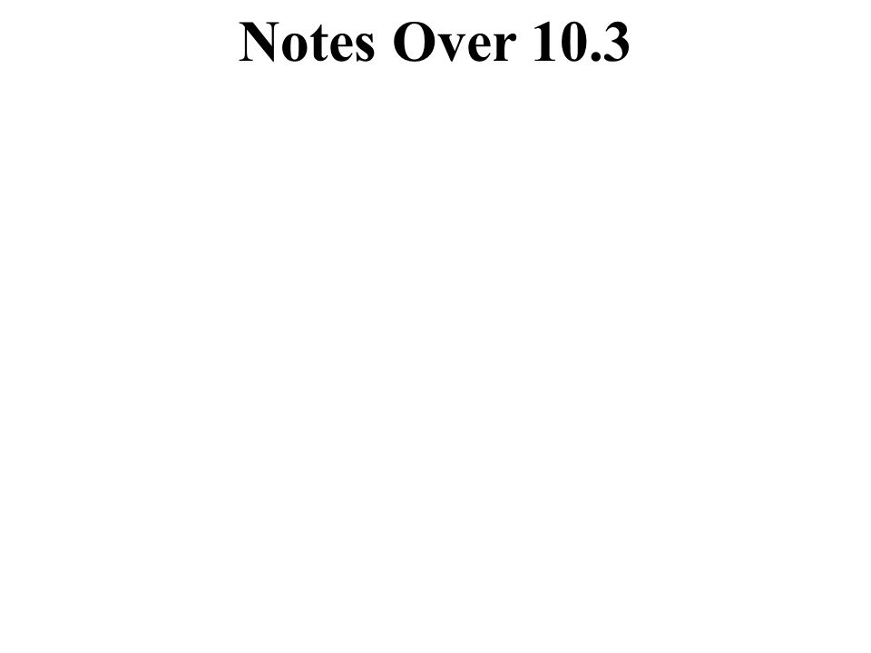 Notes Over 10.3