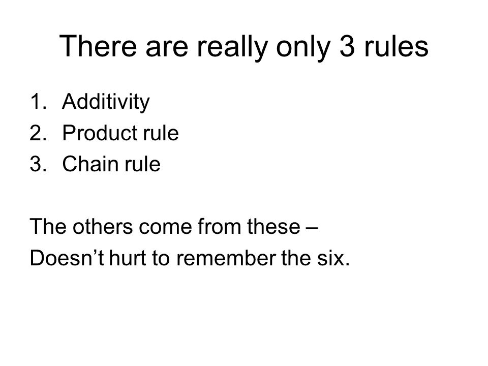 There are really only 3 rules