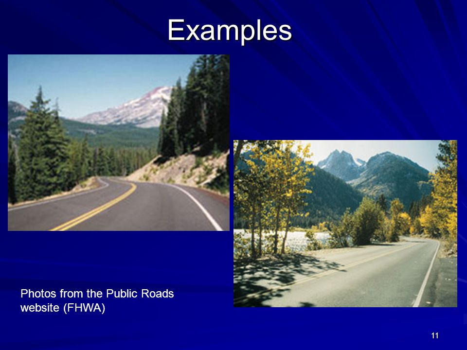 Examples Photos from the Public Roads website (FHWA)