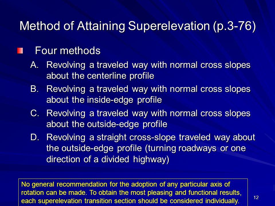Method of Attaining Superelevation (p.3-76)