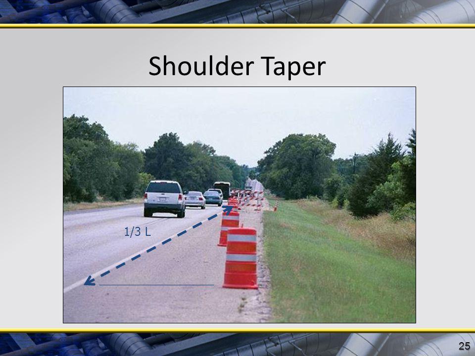 Shoulder Taper 1/3 L