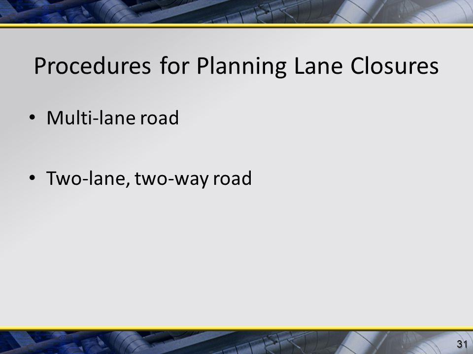 Procedures for Planning Lane Closures