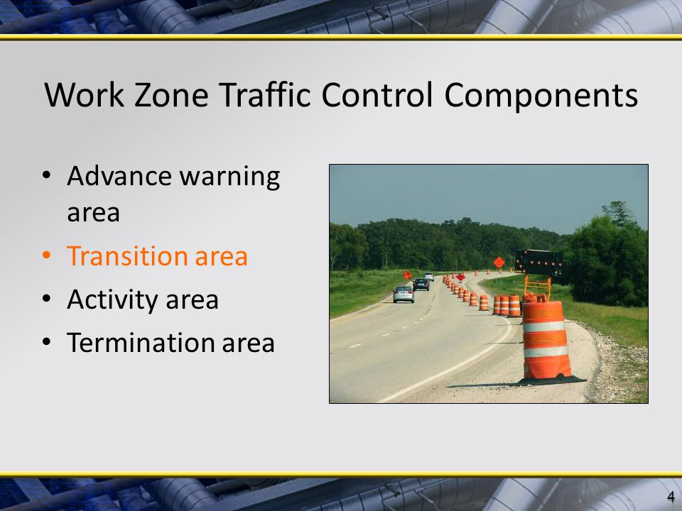 Work Zone Traffic Control Components