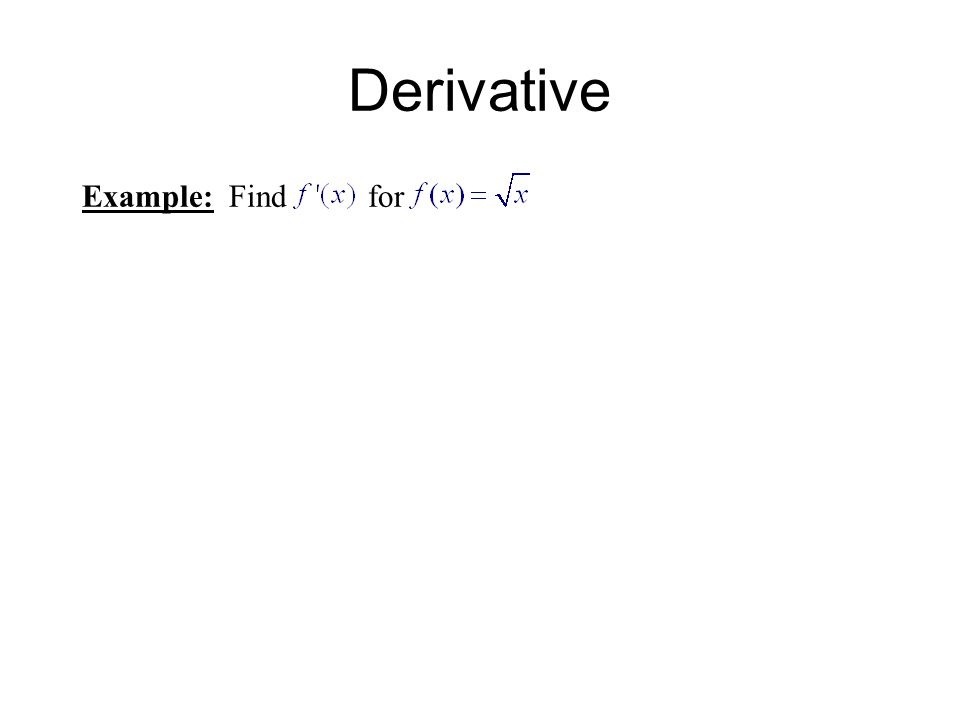 Derivative Example: Find for